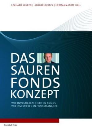 Das Sauren Fonds-Konzept