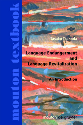 Language Endangerment and Language Revitalization