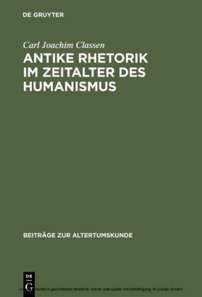 Antike Rhetorik im Zeitalter des Humanismus