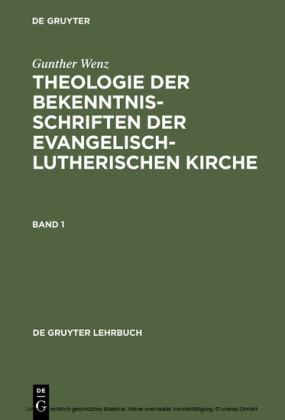 Theologie der Bekenntnisschriften der evangelisch-lutherischen Kirche