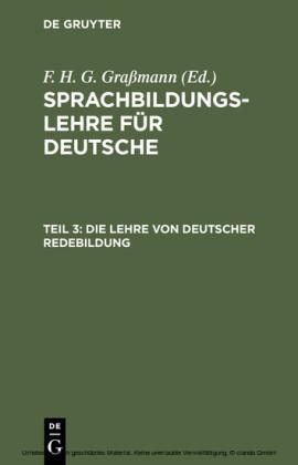 Die Lehre von deutscher Redebildung