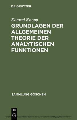 Grundlagen der allgemeinen Theorie der analytischen Funktionen