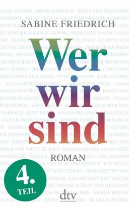 Wer wir sind (4) Roman. Vierter Teil
