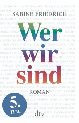 Wer wir sind (5) Roman. Fünfter Teil