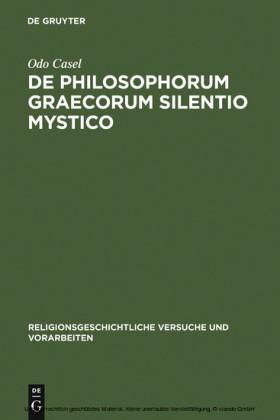De philosophorum Graecorum silentio mystico