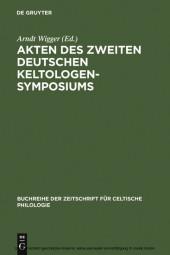 Akten des zweiten deutschen Keltologen-Symposiums