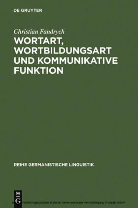 Wortart, Wortbildungsart und kommunikative Funktion