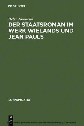 Der Staatsroman im Werk Wielands und Jean Pauls