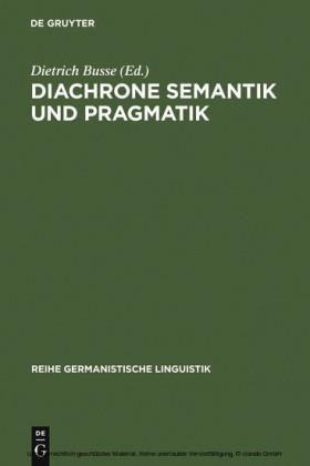 Diachrone Semantik und Pragmatik
