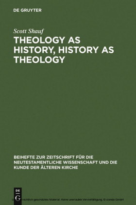 Theology as History, History as Theology