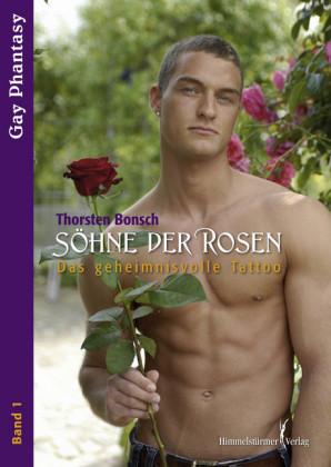 Söhne der Rose. Bd.1