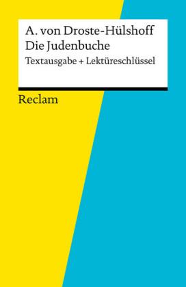 Textausgabe + Lektüreschlüssel. Annette von Droste-Hülshoff: Die Judenbuche