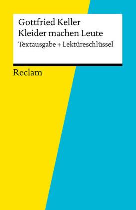Textausgabe Lektureschlussel Gottfried Keller Kleider Machen