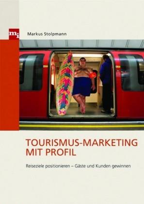 Tourismus-Marketing mit Profil