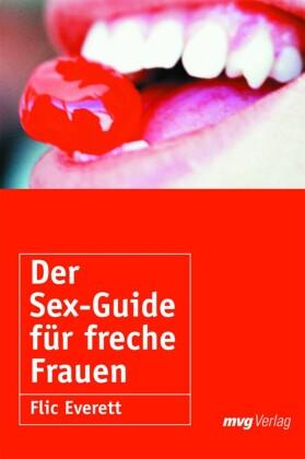 Der Sex-Guide für freche Frauen