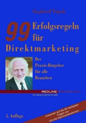 99 Erfolgsregeln für Direktmarketing
