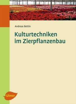 Kulturtechniken im Zierpflanzenbau