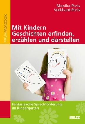 Mit Kindern Geschichten erfinden, erzählen und darstellen