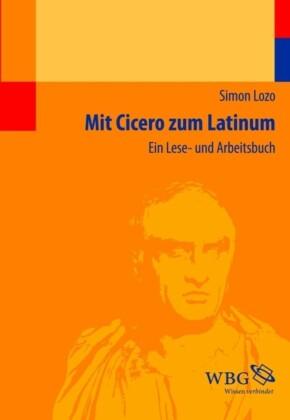 Mit Cicero zum Latinum