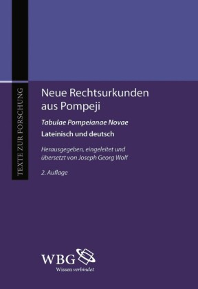 Neue Rechtsurkunden aus Pompeji. Tabulae Pompeianae Novae