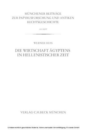 Münchener Beiträge zur Papyrusforschung Heft 105: Die Wirtschaft Ägyptens in hellenistischer Zeit