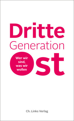Dritte Generation Ost