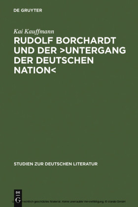 Rudolf Borchardt und der 'Untergang der deutschen Nation'