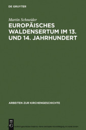 Europäisches Waldensertum im 13. und 14. Jahrhundert