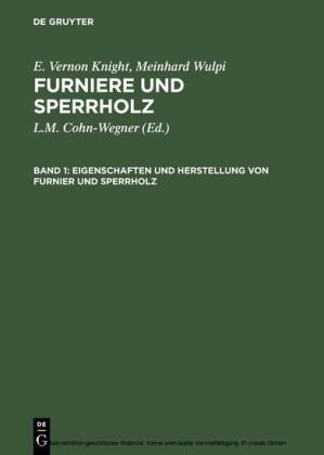 Eigenschaften und Herstellung von Furnier und Sperrholz