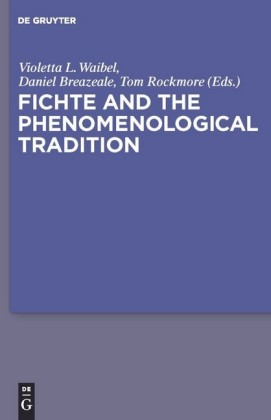 Fichte and the Phenomenological Tradition