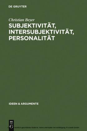 Subjektivität, Intersubjektivität, Personalität