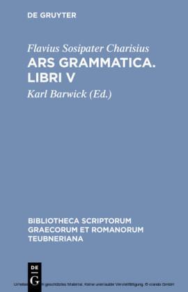 Ars grammatica. Libri V