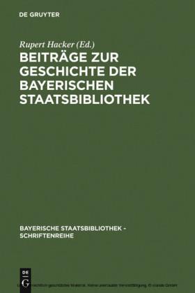 Beiträge zur Geschichte der Bayerischen Staatsbibliothek