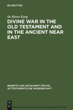 Divine War in the Old Testament and in the Ancient Near East