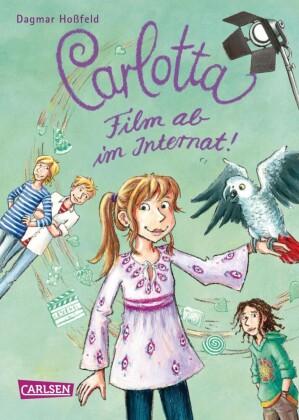 Carlotta 3: Carlotta - Film ab im Internat!