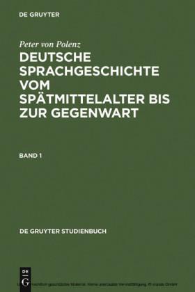 Deutsche Sprachgeschichte vom Spätmittelalter bis zur Gegenwart