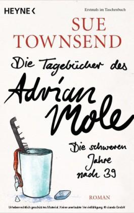 Die Tagebücher des Adrian Mole: Die schweren Jahre nach 39
