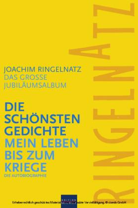 Ringelnatz: Die schönsten Gedichte / Mein Leben bis zum Kriege