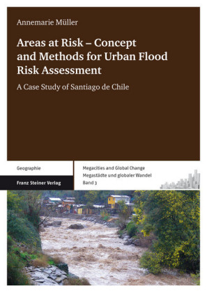 Areas at Risk - Concept and Methods for Urban Flood Risk Assessment