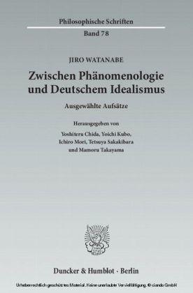 Zwischen Phänomenologie und Deutschem Idealismus.