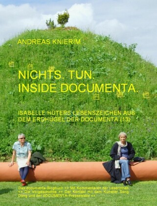Nichts. Tun. Inside documenta.