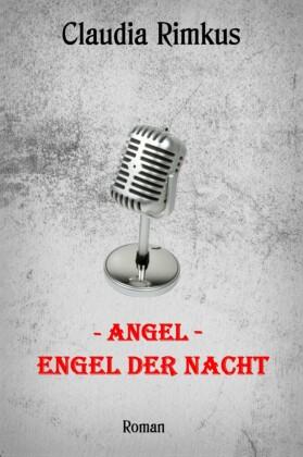 Angel - Engel der Nacht