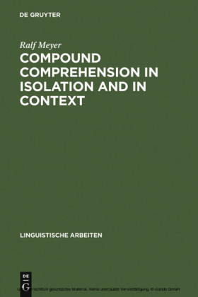 Compound Comprehension in Isolation and in Context