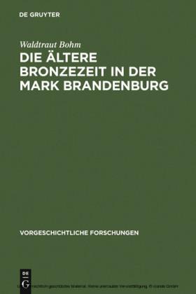 Die ältere Bronzezeit in der Mark Brandenburg
