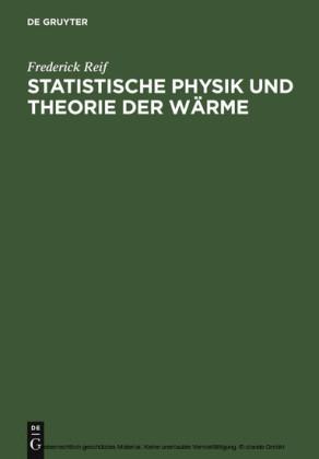 Statistische Physik und Theorie der Wärme