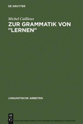 Zur Grammatik von 'lernen'