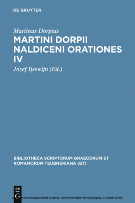 Martini Dorpii Naldiceni Orationes IV