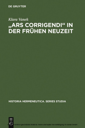 'Ars corrigendi' in der frühen Neuzeit