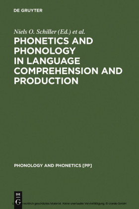 Phonetics and Phonology in Language Comprehension and Production
