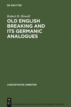 Old English Breaking and its Germanic Analogues